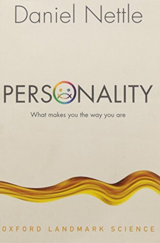 Daniel Nettle Personality What Makes You The Way You Are