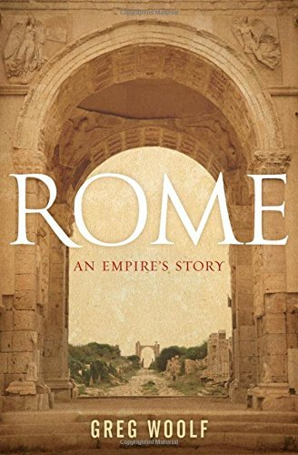Greg Woolf Rome An Empire's Story