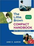 Jane E. Aaron Little Brown Compact Handbook With Exercises The 0007 Edition;