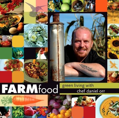 daniel-orr-farmfood-green-living-with-chef-daniel-orr
