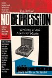 Grant Alden The Best Of No Depression Writing About American Music