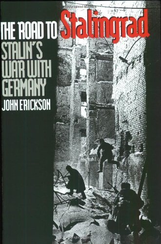 John Erickson The Road To Stalingrad Stalin`s War With Germany Volume One