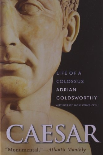 Adrian Goldsworthy Caesar Life Of A Colossus
