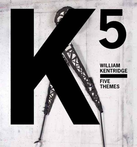 William Kentridge William Kentridge Five Themes [with Dvd]