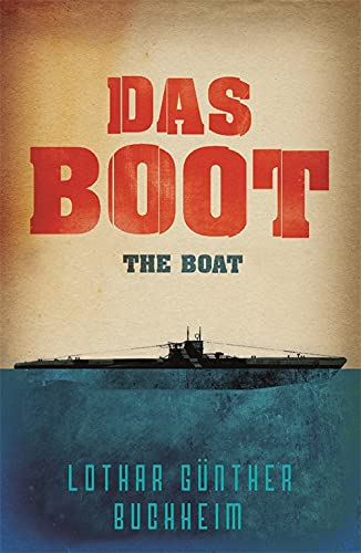 lothar-gunther-buchheim-das-boot-the-boat-revised