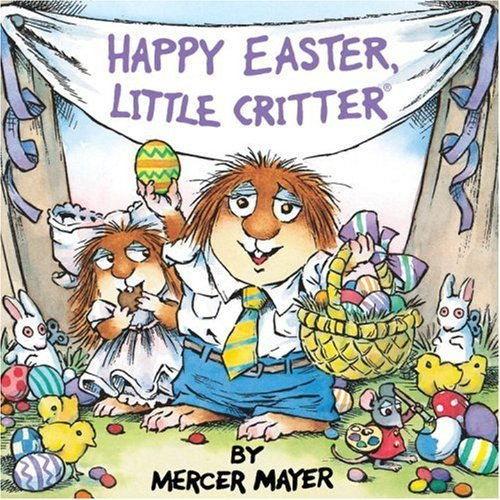 Mercer Mayer Happy Easter Little Critter (little Critter)