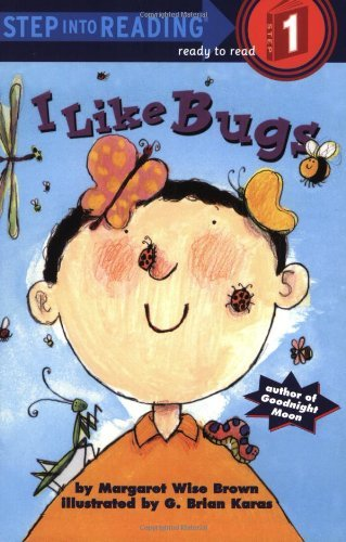 Margaret Wise Brown I Like Bugs