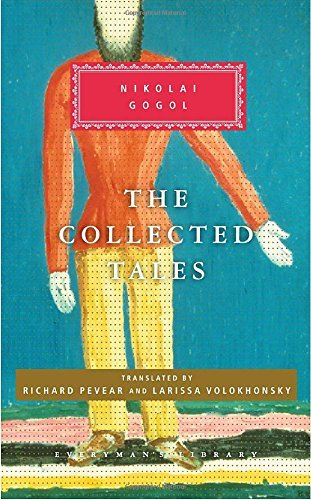 Nikolai Gogol The Collected Tales