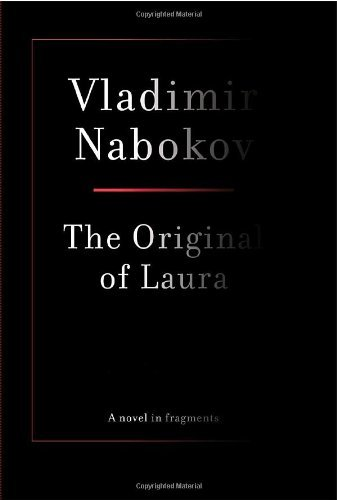 Vladimir Nabokov The Original Of Laura
