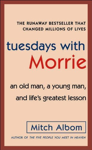 Mitch Albom Tuesdays With Morrie Old Man A Young Man &