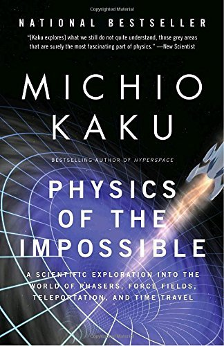 Michio Kaku Physics Of The Impossible A Scientific Exploration Into The World Of Phaser