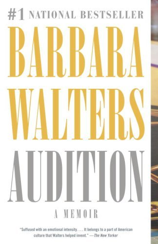 Barbara Walters Audition A Memoir