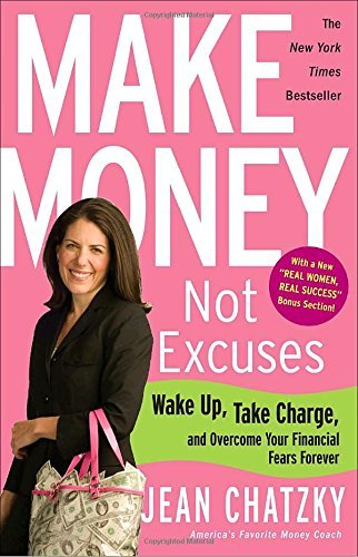 jean-chatzky-make-money-not-excuses-wake-up-take-charge-and-overcome-your-financial