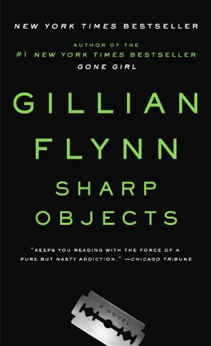 Gillian Flynn Sharp Objects