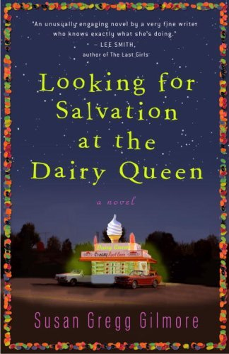 susan-gregg-gilmore-looking-for-salvation-at-the-dairy-queen