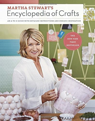 martha-stewart-living-magazine-martha-stewarts-encyclopedia-of-crafts-an-a-to-z-guide-with-detailed-instructions-and-en