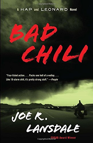 Joe R. Lansdale Bad Chili A Hap And Leonard Novel (4)