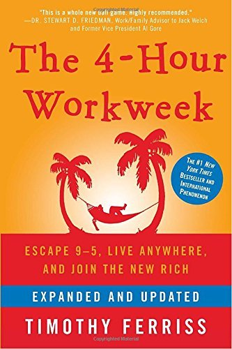 timothy-ferriss-the-4-hour-workweek-escape-9-5-live-anywhere-and-join-the-new-rich-expanded-updat