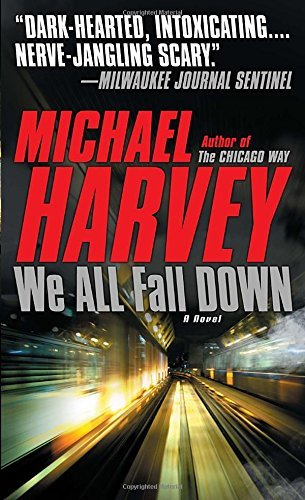 Michael Harvey We All Fall Down