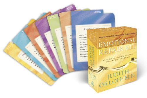 Judith Orloff Emotional Repair Kit 50 Tools To Liberate Yourself From Negative Emoti