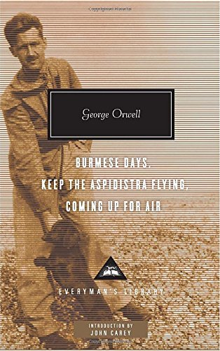 George Orwell Burmese Days Keep The Aspidistra Flying Coming U