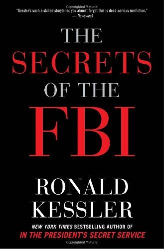Ronald Kessler Secrets Of The Fbi The