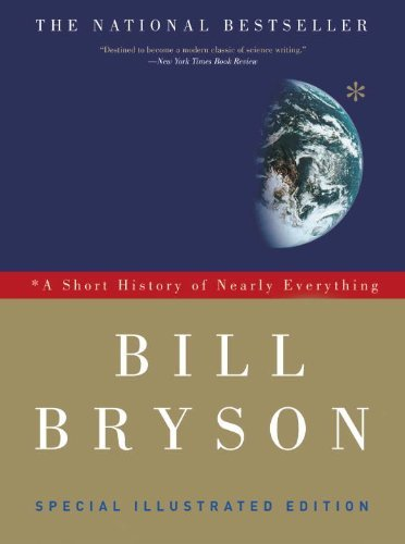 Bill Bryson A Short History Of Nearly Everything Special Illustrated Edition Special Illustr