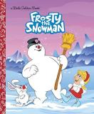Diane Muldrow Frosty The Snowman Little Golden Book