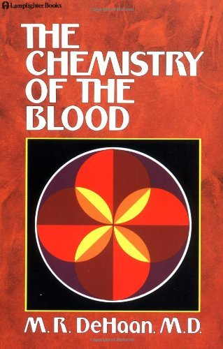 M. R. Dehaan Chemistry Of The Blood
