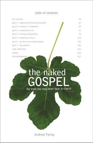 Andrew Farley The Naked Gospel Jesus Plus Nothing. 100% Natural. No Additives.