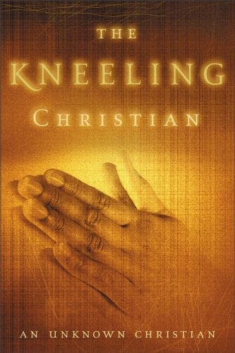 Unknown Christian The Kneeling Christian Revised