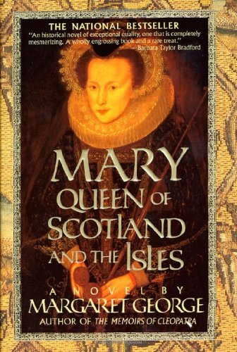 Margaret George Mary Queen Of Scotland And The Isles 0004 Edition;