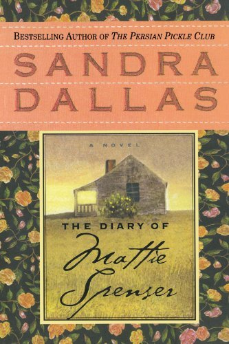 Sandra Dallas The Diary Of Mattie Spenser