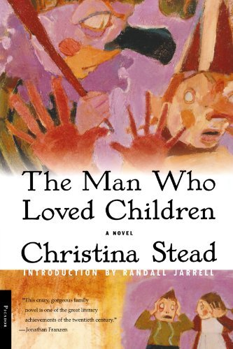 Christina Stead The Man Who Loved Children Picador Usa