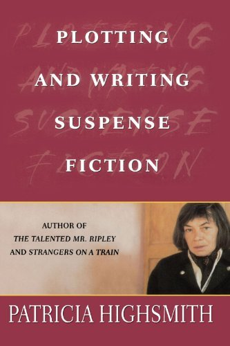 Patricia Highsmith Plotting And Writing Suspense Fiction Revised And Upd