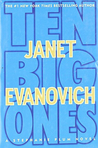 Janet Evanovich Ten Big Ones (stephanie Plum No. 10)