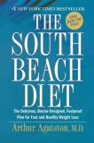 Arthur Agatston The South Beach Diet The Delicious Doctor Designed Foolproof Plan Fo