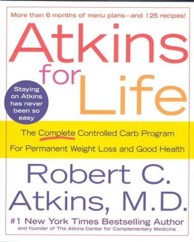 Robert C. Atkins Atkins For Life The Complete Controlled Carb Prog