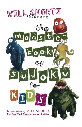 Will Shortz Will Shortz Presents The Monster Book Of Sudoku Fo 150 Fun Puzzles