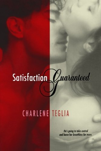 Charlene Teglia Satisfaction Guaranteed