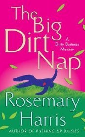 Rosemary Harris Big Dirt Nap The