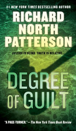 Richard North Patterson Degree Of Guilt