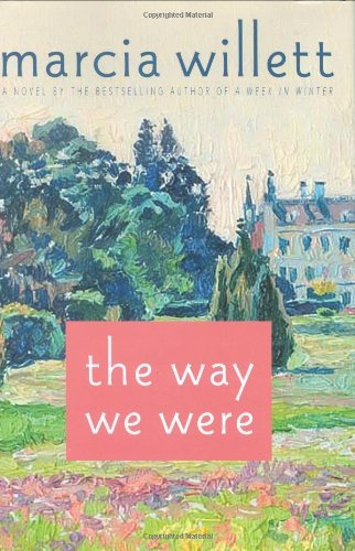 Marcia Willett The Way We Were A Novel