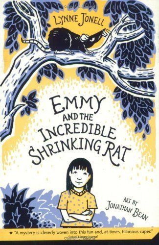 Lynne Jonell Emmy And The Incredible Shrinking Rat