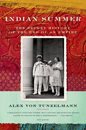 Alex Von Tunzelmann Indian Summer The Secret History Of The End Of An Empire