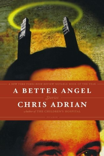 Chris Adrian A Better Angel