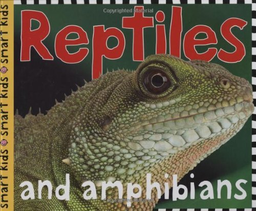 Roger Priddy Smart Kids Reptiles And Amphibians