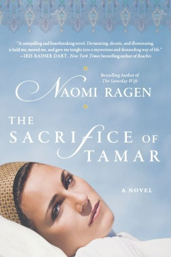 Naomi Ragen The Sacrifice Of Tamar