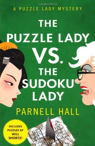 Parnell Hall Puzzle Lady Vs. The Sudoku Lady The