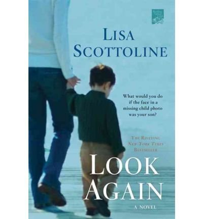 lisa-scottoline-look-again